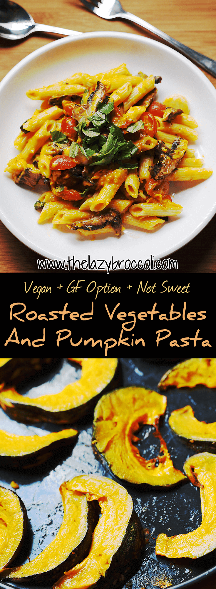 Sick of cloyingly sweet pasta? Fret not because this Roasted Vegetables and Pumpkin Pasta is savory + creamy + EASY!